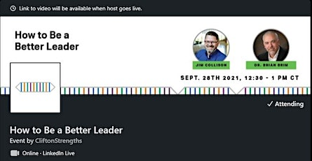 LinkedIn Live - How to Be a Better Leader with Dr. Brian Brim Tickets