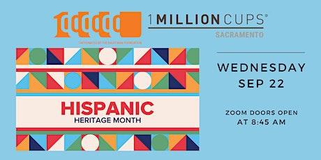1 Million Cups Sacramento - Celebrating Hispanic Heritage Month tickets