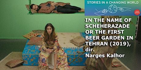 Films Across Borders: In the Name of Scheherazade... (2019), dir. N. Kalhor tickets