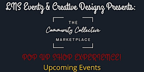 The Community Collective Marketplace Pop Up Shop - Small Business Edition tickets