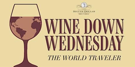Wine Down Wednesday: The World Traveler tickets