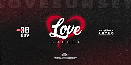 LOVE SUNSET ❤ tickets