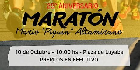 """MARATON MARIO """"PIQUIN"""" ALTAMIRANO, 12K - 6K COMUNA DE LUYABA - CORDOBA. entradas"""