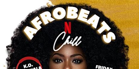 Afrobeats n' Chill tickets