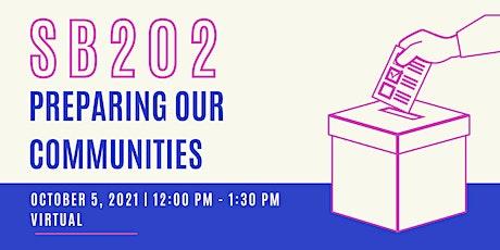 SB 202: Preparing our communities tickets