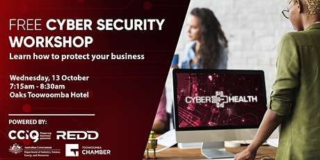 FREE Cyber Health Workshop Toowoomba: Learn how to protect your business tickets