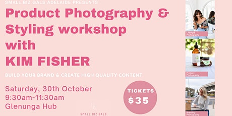 Product Photography & Styling workshop with KIM FISHER tickets