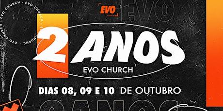 Festa de 2 anos EVO ingressos