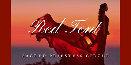 Red Tent: September Sacred Priestess Circle tickets