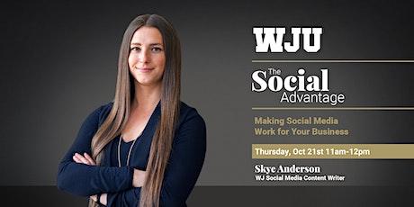 WJU Webinar - The Social Advantage tickets
