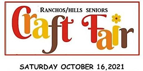 Ranchos Hills Seniors 3rd Annual Craft Fair tickets