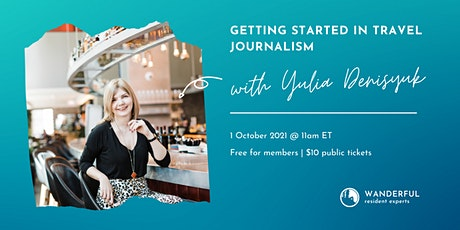 Getting Started in Travel Journalism tickets