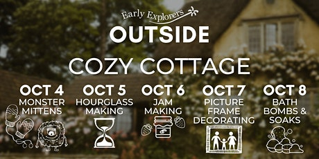 Early Explorers Outside   Cozy Cottage tickets
