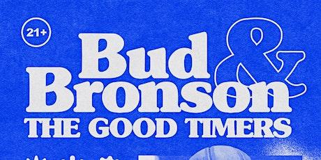 Bud Bronson & The Good Timers, Muscle Beach, Cheap Perfume, Mainland Break tickets
