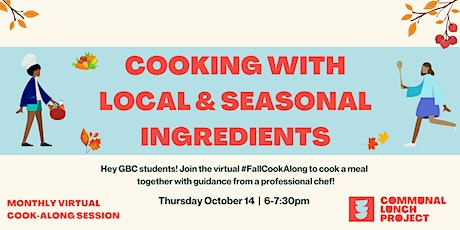 CLP Fall Cook-Along: Cooking With Local & Seasonal Ingredients (GBC) tickets