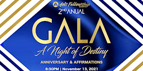 Acts Fellowship 2nd Annual Anniversary Gala & Apostolic Affirmations tickets