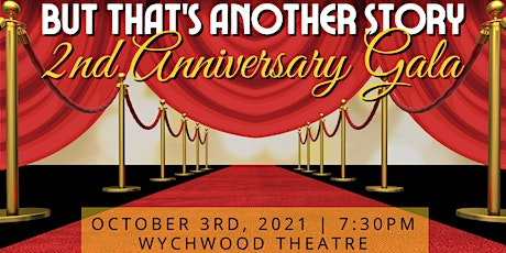 But That's Another Story 2nd Anniversary Gala Show tickets