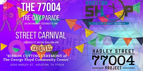 THE 77004 TRE-DAY PARADE & STREET CARNIVAL tickets