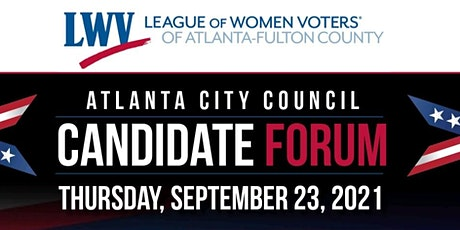 City of Atlanta City Council Post 1 at Large Candidate Forum 2021 tickets