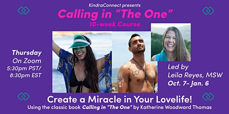 """Calling in """"The One"""" 10-Week Workshop tickets"""