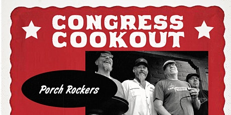 Congress Cookout with Porch Rockers tickets