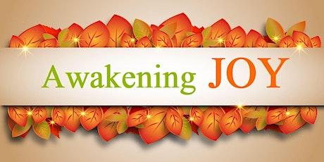 Awakening Joy tickets