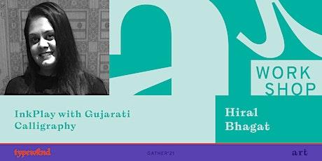 InkPlay with Gujarati Calligraphy tickets