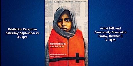 "Rajkamal Kahlon's ""And Still I Rise"" Gallery Show tickets"