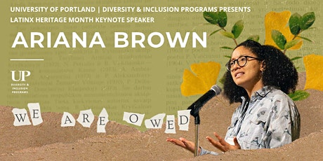 Ariana Brown: Latinx Heritage Month Keynote Speaker tickets