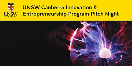UNSW Canberra Innovation and Entrepreneurship Program Pitch Night tickets