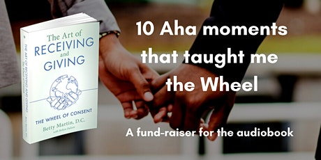 10 Aha moments that taught me the Wheel tickets