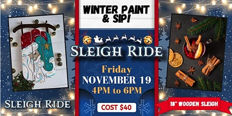 Wooden Sleigh Ride Paint and Sip! tickets