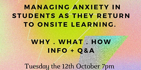 Supporting anxious students returning onsite. Free webinar for teachers. tickets