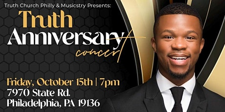 Truth Church Philly Anniversary Concert Featuring Kelontae Gavin tickets
