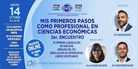 Mis primeros pasos como profesional en Ciencias Económicas - 3er. Encuentro boletos