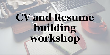 CV and Resume Building Workshop tickets