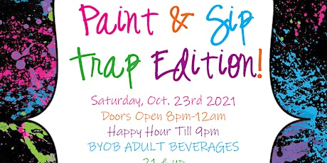 Sip & Paint Trap Edition tickets