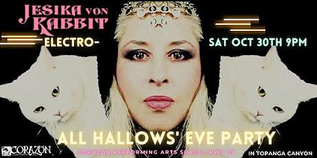 Jesika Von Rabbit Electro- All Hallows' Eve Party tickets
