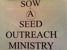 SOW A SEED HOMELESS OUTREACH MINISTRY