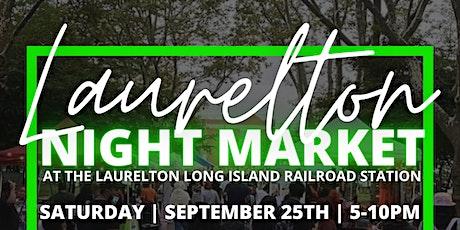 Laurelton  Night Market THIS SATURDAY! tickets