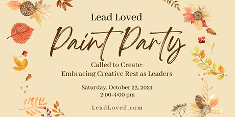 Fall 2021 - Called to Create: Embracing Creative Rest as Leaders tickets