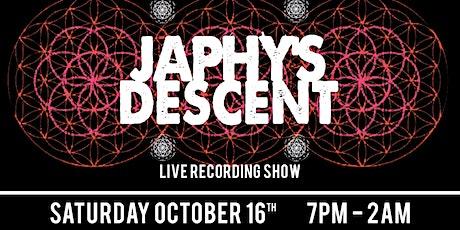Japhys Descent Live Recording Show tickets