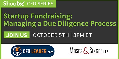Startup Fundraising: Managing a Due Diligence Process tickets