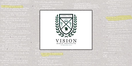 Vision Bible Institute Fall Opening tickets