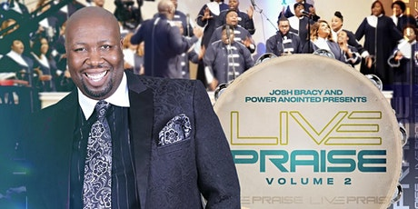 Josh Bracy and Power Anointed Presents: Live Praise Volume 2 tickets