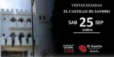"""Visita Guiada  a """"El Castillo de Sandro"""" - SABADO 25 DE SEPTIEMBRE 15.00hs entradas"""