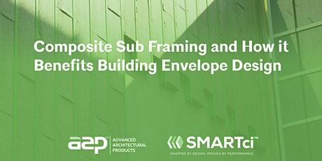 Composite Sub Framing and how it Benefits Building Envelope Design tickets
