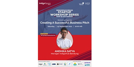 """IndigoSpace Bekasi Workshop Series """"Creating a Successful Business Pitch"""" tickets"""