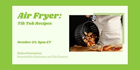 Air Fryer: Tik Tok Recipes - ONLINE CLASS billets