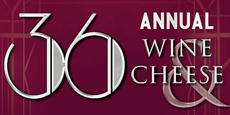 Wine and Cheese 2021 tickets